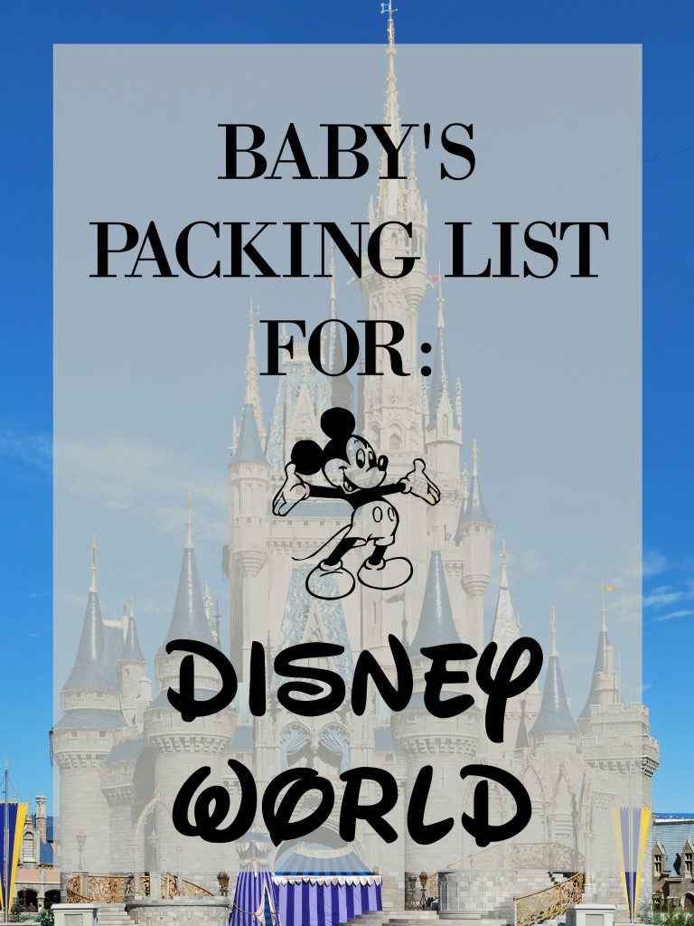 Ultimate baby packing list for disney world! || Gracefulmommy.com