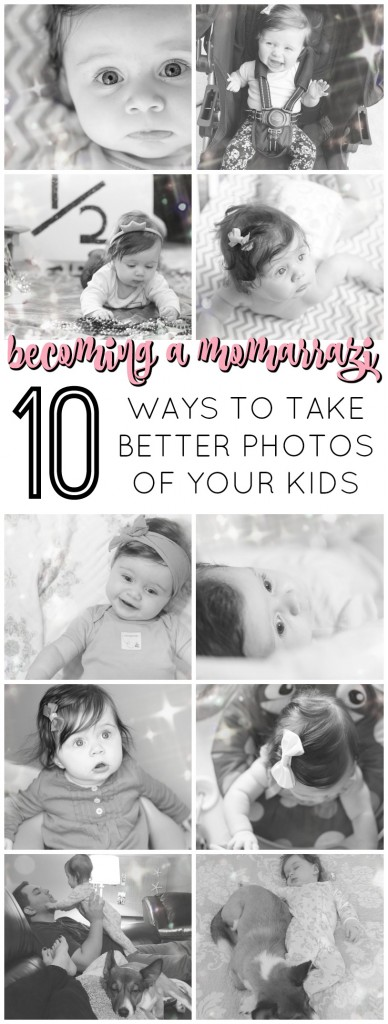 10 Ways to take better photos of your kids! And how to not run out of storage on your phone! Gracefulmommy.com