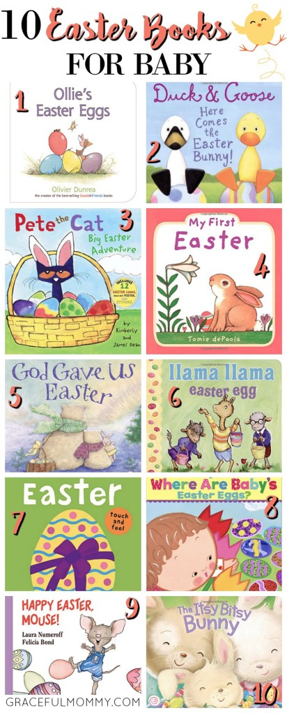 10 Easter Books for Baby- Great for Easter Baskets! || Gracefulmommy.com
