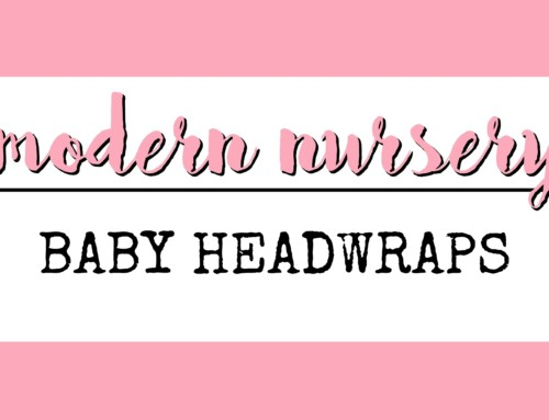 Modern Nursery Series// Baby Headwraps