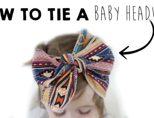 How to Tie Baby Headwraps (3 ways!)