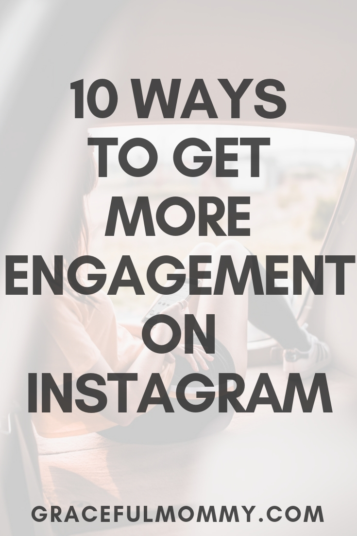 10 ways to get more engagement on instagram
