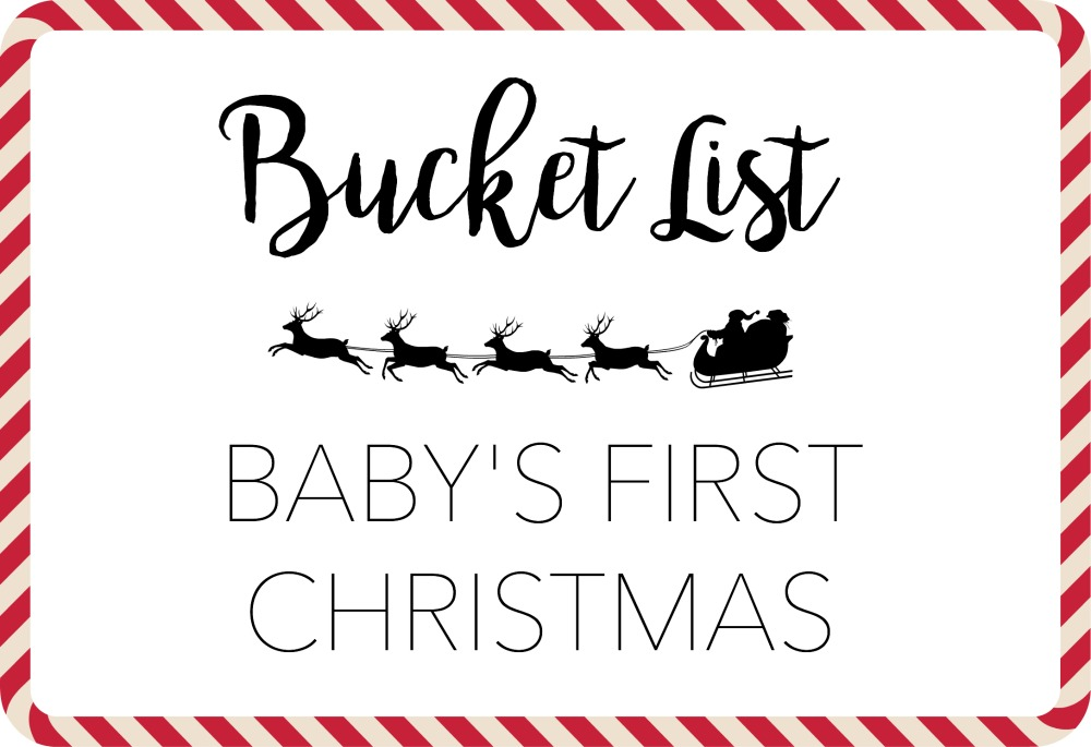Baby's First Christmas! A great bucket list on everything to get done on this special year!