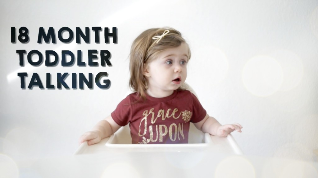 18 month Toddler talking